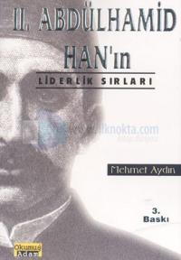 2. Abdülhamid Han'ın Liderlik Sırları