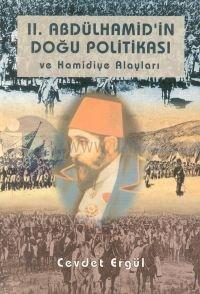2. Abdülhamid'in Doğu Politikası  ve Hamidiye Alayları