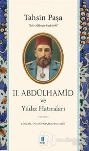 2. Abdülhamid ve Yıldız Hatıraları