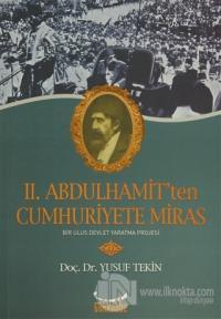 2. Abdülhamit'ten Cumhuriyete Miras