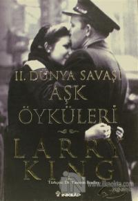 2. Dünya Savaşı Aşk Öyküleri