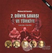 2. Dünya Savaşı ve Türkiye 3 Eylül 1939-2 Eylül 1945