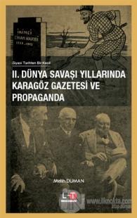 2. Dünya Savaşı Yıllarında Karagöz Gazetesi ve Propaganda