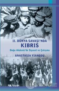 2. Dünya Savaşı'nda Kıbrıs