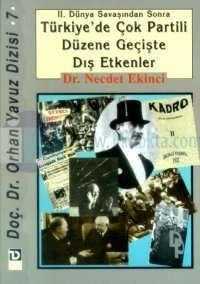 2. Dünya Savaşından Sonra Türkiye'de Çok Partili Düzene Geçişte Dış Etkenler