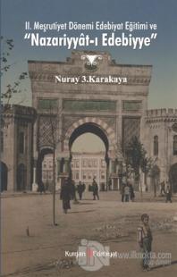 """2. Meşrutiyet Dönemi Edebiyat Eğitimi ve """"Nazariyyat-ı Edebiyye"""""""