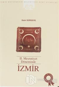 2. Meşrutiyet Döneminde İzmir