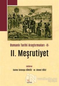 2. Meşrutiyet - Osmanlı Tarihi Araştırmaları 2