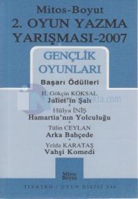 Gençlik Oyunları ( 2. Oyun Yazma Yarışması 2007 )