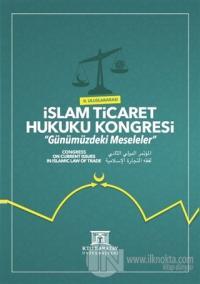 2. Uluslararası İslam Ticaret Hukuku Kongresi