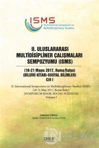 2. Uluslararası Multidisipliner Çalışmaları Sempozyumu (ISMS) - Sosyal Bilimler