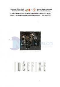 2. Uluslarası Ekslibris Yarışması - Ankara 2007The 2. Internetional Ex.libris Compentition - Ankar