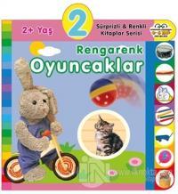 2+ Yaş Rengarenk Oyuncaklar (Ciltli) Kolektif