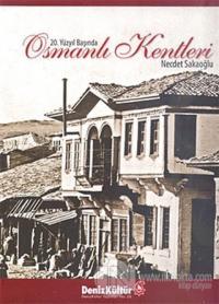 20. Yüzyıl Başında Osmanlı Kentleri