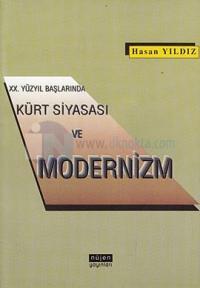 20. Yüzyıl Başlarında Kürt Siyasası ve Modernizm %15 indirimli Hasan Y