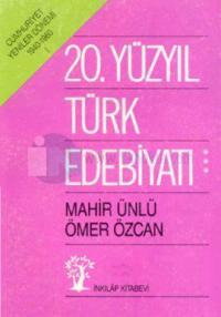 20.Yüzyıl Türk Edebiyatı 3