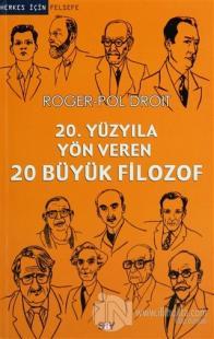 20. Yüzyıla Yön Veren 20 Büyük Filozof