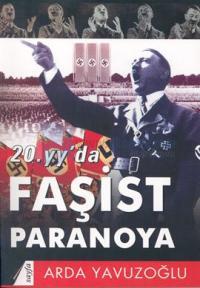 20.yy'da Faşist Paranoya