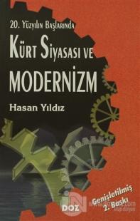 20. Yüzyılın Başlarında Kürt Siyasası ve Modernizm