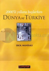 2000'li Yıllara Başlarken Dünya ve Türkiye