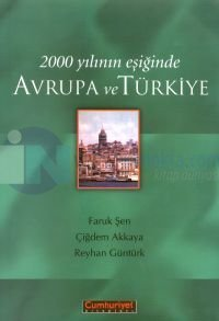 2000 Yılının Eşiğinde Avrupa ve Türkiye %10 indirimli Faruk Şen