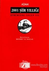 2001 Şiir Yıllığı Şiirimizde Geçen Yıl