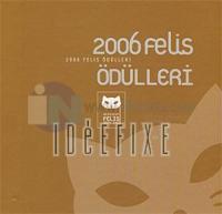 2006 Felis Ödülleri %25 indirimli Kolektif