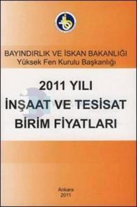 2011 Yılı İnşaat ve Tesisat Birim Fiyatları