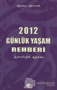 2012 Günlük Yaşam Rehberi
