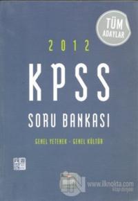 2012 KPSS Soru Bankası Genel Yetenek Genel Kültür