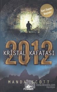 2012 Kristal Kafatası