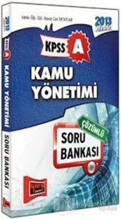 2013 KPSS A Kamu Yönetimi Çözümlü Soru Bankası
