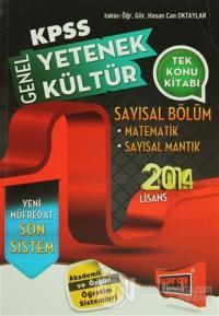 2014 / KPSS Genel Yetenek Genel Kültür Sayısal Bölüm Matematik - Sayısal Mantık