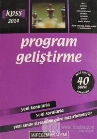 2014 KPSS Program Geliştirme Konu Anlatımlı