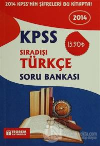 2014 KPSS Sıradışı Türkçe Soru Bankası