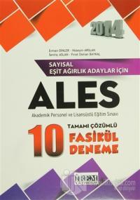 2014 Sayısal Eşit Ağırlık Adaylar İçin ALES Akademik Personel ve Lisanüstü Eğitim Sınavı (Sayısal - Eşit Ağırlık)