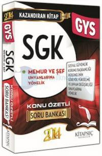2014 SGK Şube Müdürü GYS Konu Özetli Soru Bankası / Kitapseç Yayınları