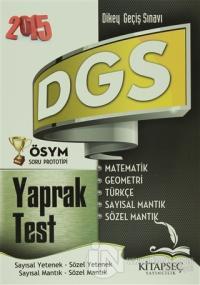 2015 DGS Yaprak Test Sayısal Yetenek - Sözel Yetenek / Sayısal Mantık - Sözel Mantık