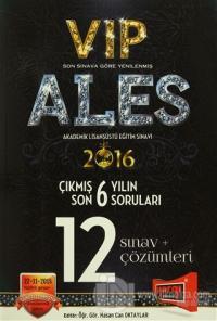 2016 ALES VIP Son 6 Yılın Çıkmış Soruları 12 Sınav + Çözümleri