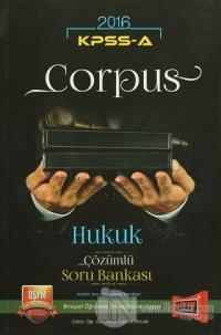 2016 KPSS A Grubu Corpus Hukuk Çözümlü Soru Bankası