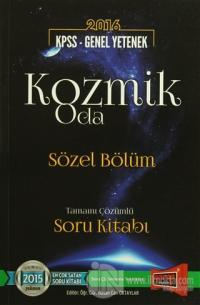 2016 KPSS Genel Yetenek Kozmik Oda Sözel Bölüm Tamamı Çözümlü Soru Kitabı