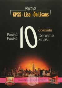2016 KPSS Lise - Ön Lisans Fasikül Fasikül 10 Çözümlü Deneme Sınavı