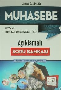 2016 KPSS ve Tüm Kurum Sınavları İçin Açıklamalı Muhasebe Soru Bankası