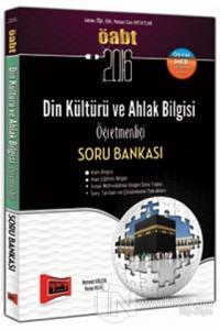 2016 ÖABT Din Kültürü ve Ahlak Bilgisi Öğretmenliği Soru Bankası