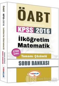 2016 ÖABT KPSS İlköğretim Matematik Öğretmenliği Tamamı Çözümlü Soru Bankası