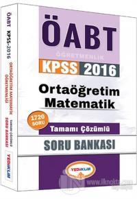 2016 ÖABT KPSS Ortaöğretim Matematik Öğretmenliği Tamamı Çözümlü Soru