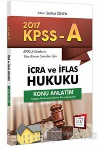 2017 KPSS A Grubu İcra ve İflas Hukuku Konu Anlatım