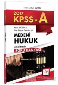 2017 KPSS A Grubu Medeni Hukuku Açıklamalı Soru Bankası