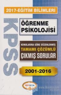 2017 KPSS Eğitim Bilimleri Öğrenme Psikolojisi Tamamı Çözümlü 2001-2016 Çıkmış Sorular