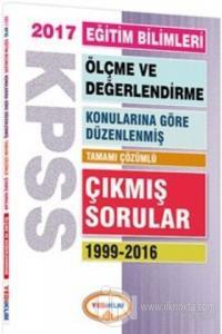2017 KPSS Eğitim Bilimleri Ölçme ve Değerlendirme Konularına Göre Düzenlenmiş Tamamı Çözümlü 1999-2016 Çıkmış Sorular